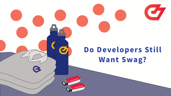 Do Developers Still Want Swag?