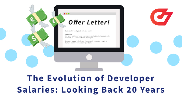 The Evolution of Developer Salaries: Looking Back 20 Years